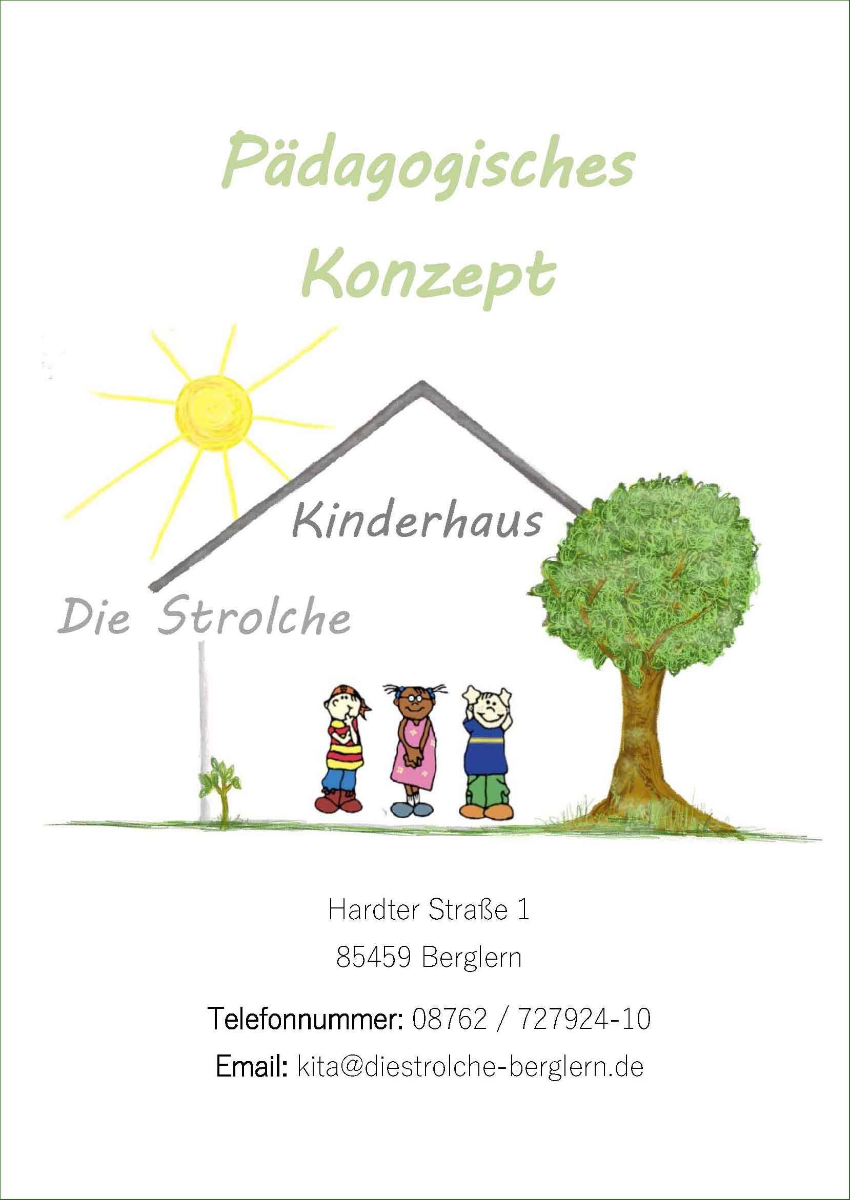 Die Konzeption des Kinderhaus Die Strolch, Berglern